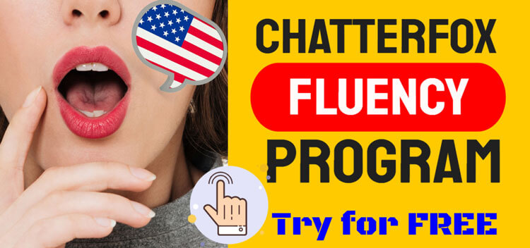 ChatterFox Fluency Program for American Accent and Pronunciation